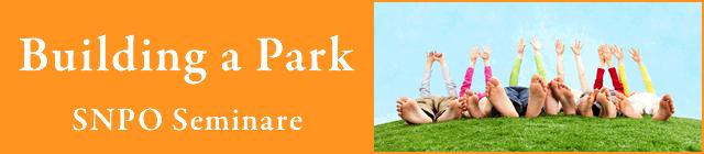Building a Park ! | Seminare Kesennuma